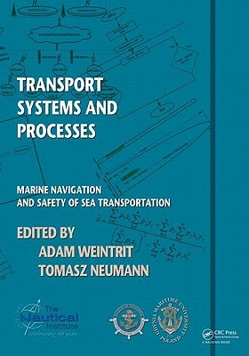 Transport Systems and Processes: Marine Navigation and Safety of Sea Transportation