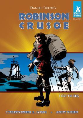 Robinson Crusoe: I Go to Sea