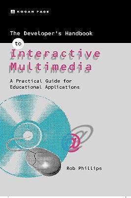 The Developer's Handbook of Interactive Multimedia
