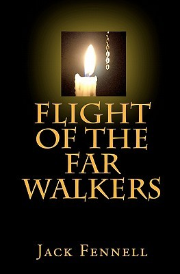 Flight of the Far Walkers