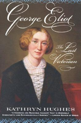 Descargar George eliot: the last victorian epub gratis online Kathryn  Hughes