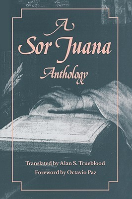 A Sor Juana Anthology