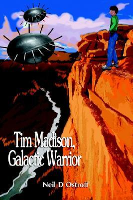 Tim Madison, Galactic Warrior