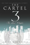 The Cartel 3: The Last Chapter