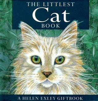 The Littlest Cat Book (Helen Exley Giftbook)