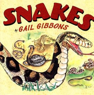Snakes by Gail Gibbons