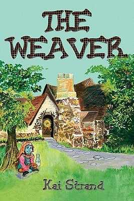The Weaver (Weaver Tales, #1)
