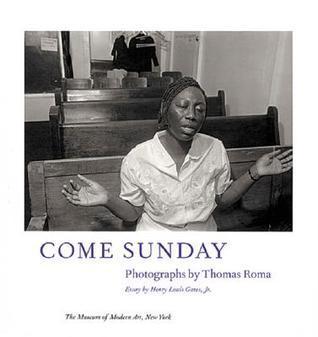 Come Sunday: Photographs by Thomas Roma