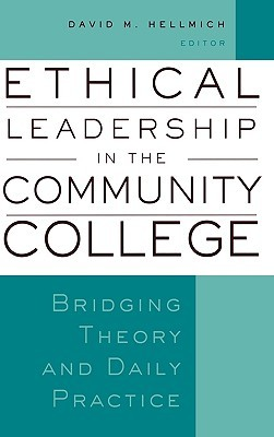 Descarga gratuita de ebooks griegos Ethical Leadership in the Community College: Bridging Theory and Daily Practice