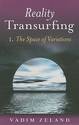 Reality Transurfing 1: The Space of Variations(Трансерфинг реальности 1)