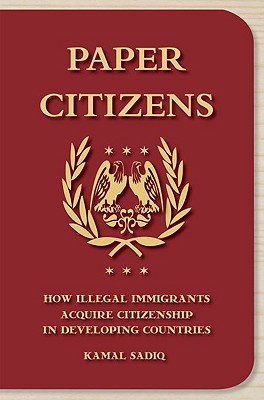 Paper Citizens: How Illegal Immigrants Acquire Citizenship in Developing Countries