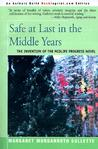 Safe at Last in the Middle Years: The Invention of the Midlife Progress Novel: Saul Bellow, Margaret Drabble, Anne Tyler, and John Updike