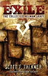 Exile: The Collected Helman Graff