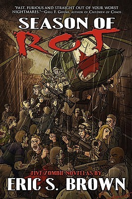 Season of Rot by Eric S. Brown