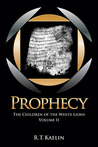 Prophecy (The Children of the White Lions, #2)