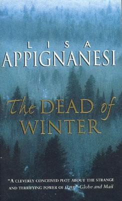 The Dead of Winter by Lisa Appignanesi