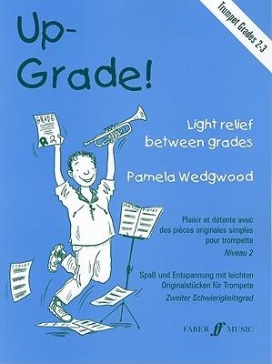 Up-Grade! Trumpet: Light Relief Between Grades: Grades 2-3