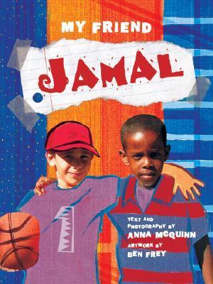 My Friend Jamal by Anna McQuinn