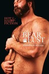Bear Lust (Bearotica, #2)