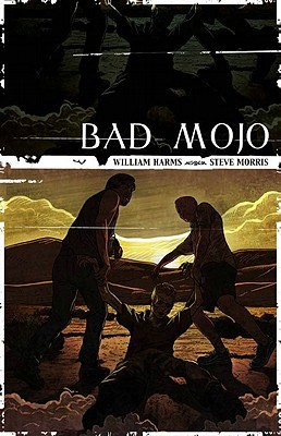 Bad Mojo by William Harms