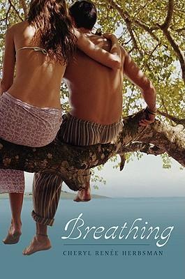 Breathing by Cheryl Renee Herbsman