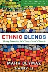 Ethnic Blends: Mixing Diversity Into Your Local Church