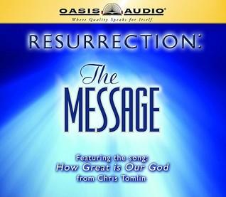 Resurrection: The Message