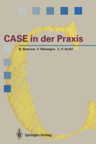 Case in Der Praxis: Softwareentwicklungsumgebungen Fur Informationssysteme