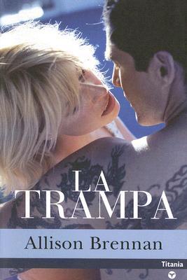 Ebook La Trampa by Allison Brennan PDF!