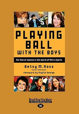 Playing Ball with the Boys: The Rise of Women in the World of Mens Sports