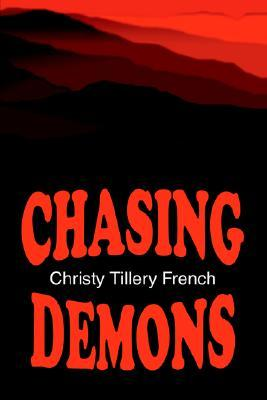 Chasing Demons by Christy Tillery French