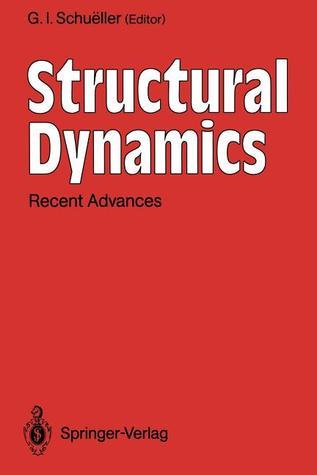 Structural Dynamics: Recent Advances