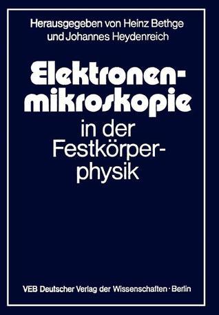 Elektronenmikroskopie in Der Festkorperphysik