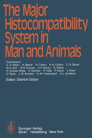 The Major Histocompatibility System in Man and Animals