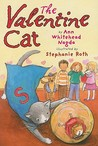 The Valentine Cat by Ann Whitehead Nagda