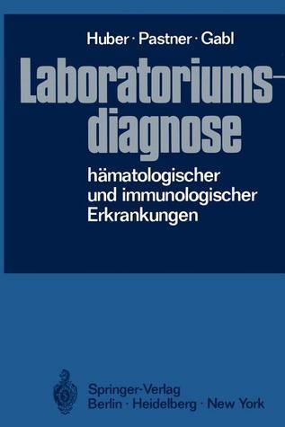 Laboratoriumsdiagnose Hamatologischer Und Immunologischer Erkrankungen