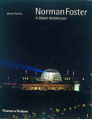 Norman Foster: A Global Architecture