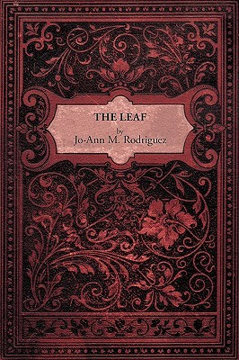book review the leaf by jo ann m rodriguez mboten