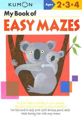 My Book of Easy Mazes: Ages 2-3-4