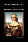 Hekatompathia or Passionate centurie of love