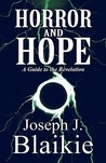 Horror and Hope: A Guide to the Revelation