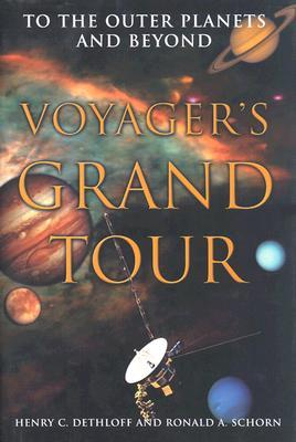 Voyager's Grand Tour (Smithsonian History of Aviation and Spaceflight Series)