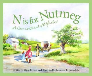 N Is for Nutmeg: A Connecticut Alphabet