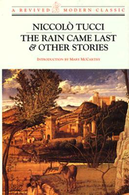 The Rain Came Last  Other Stories