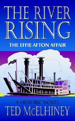 The River Rising: The Effie Afton Affair
