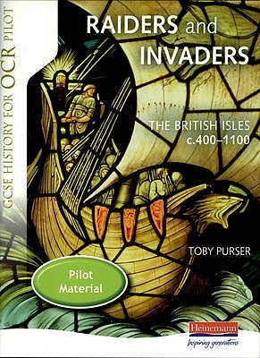 Raiders And Invaders: The British Isles C.400 C.1100: Student Book