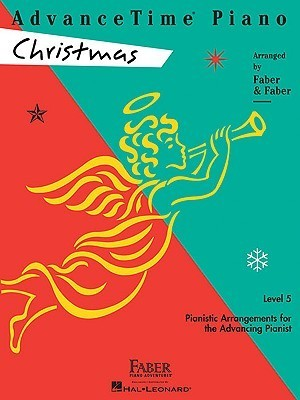 AdvanceTime Piano, Level 5: Christmas (Faber Piano Adventures)