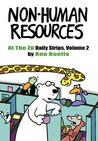 Non-Human Resources: At the Zu Daily Strips Volume 2: The