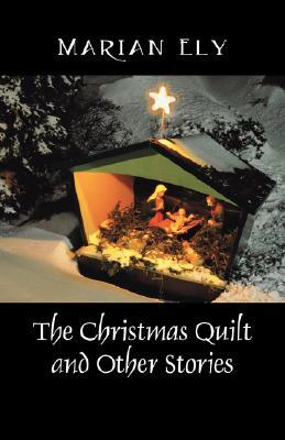 The Christmas Quilt and Other Stories