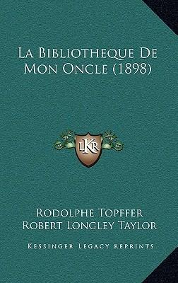 La Bibliotheque de Mon Oncle (1898)
